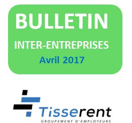 Le bulletin Inter-Entreprises Tisserent, vous connaissez ?
